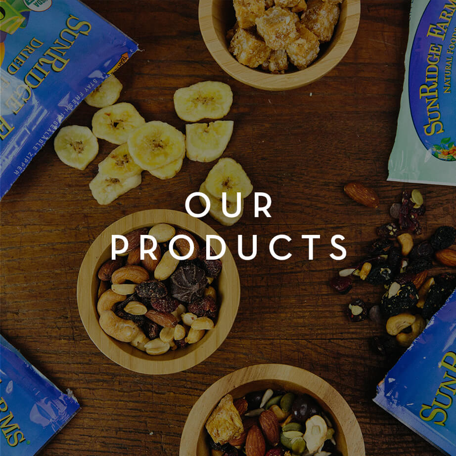 Our Products SunRidge Farms